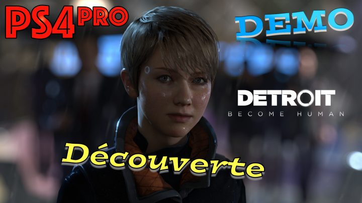 DETROIT Become Human (DÉMO)